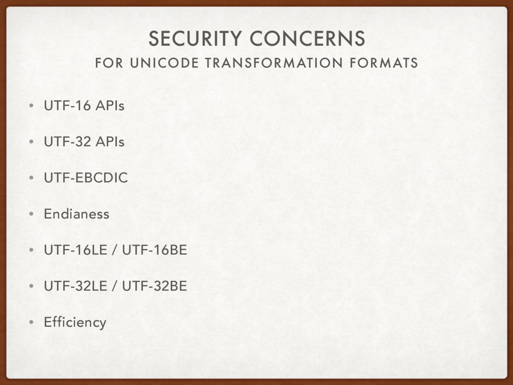 FOR UNICODE TRANSFORMATION FORMATS SECURITY CON...