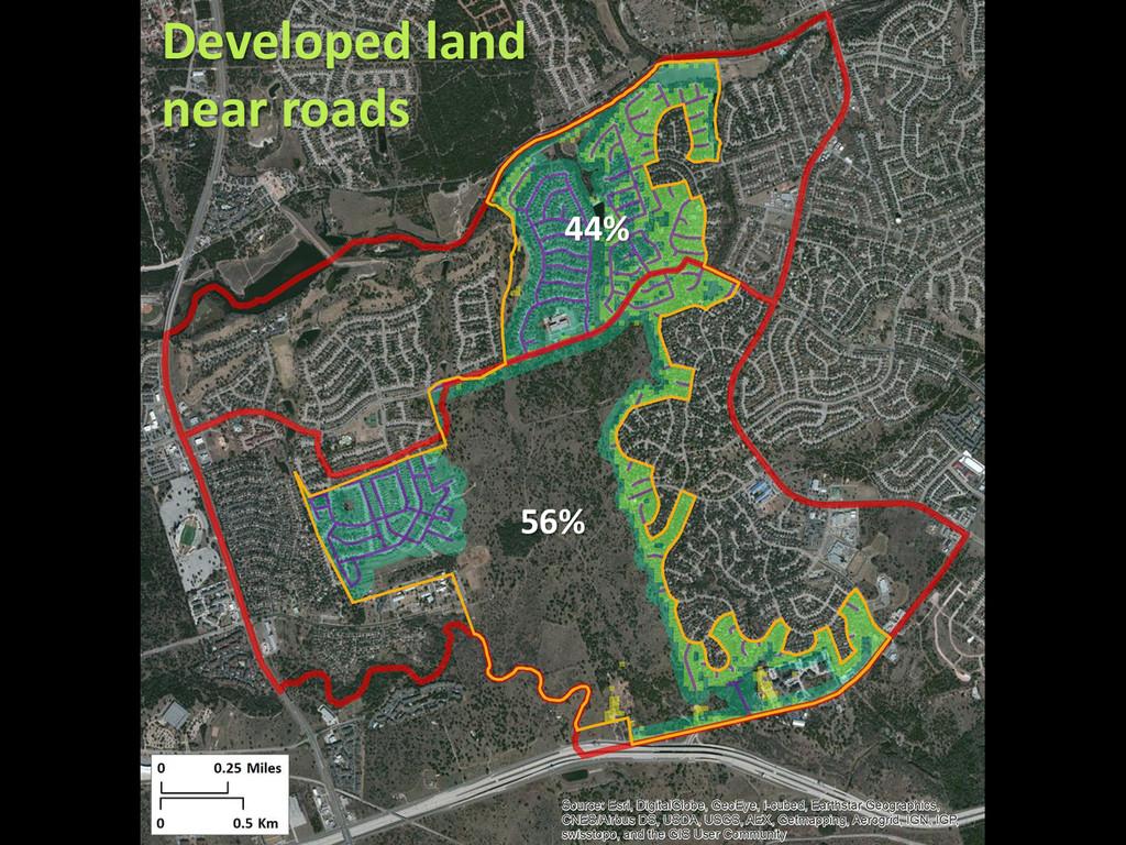 44% 56% Developed land near roads