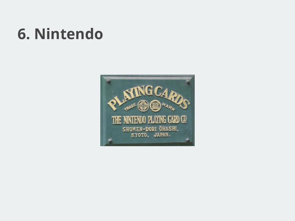 6. Nintendo