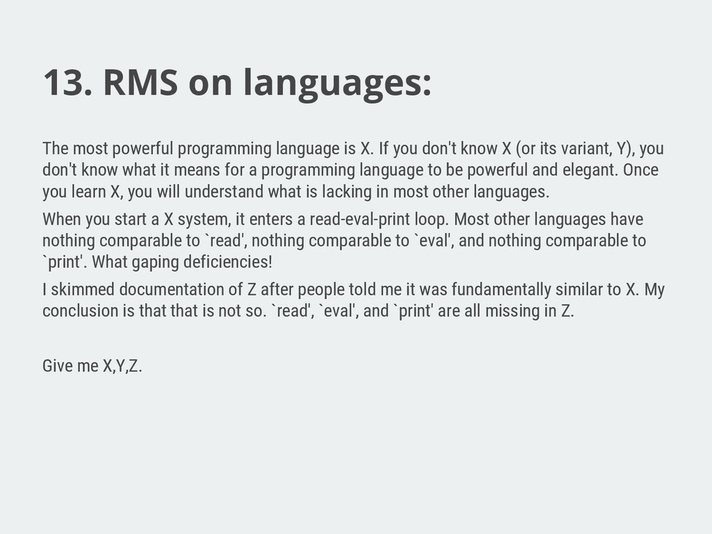 13. RMS on languages: The most powerful program...