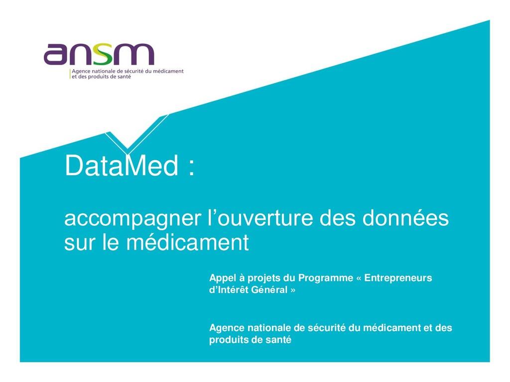 DataMed : accompagner l'ouverture des données s...