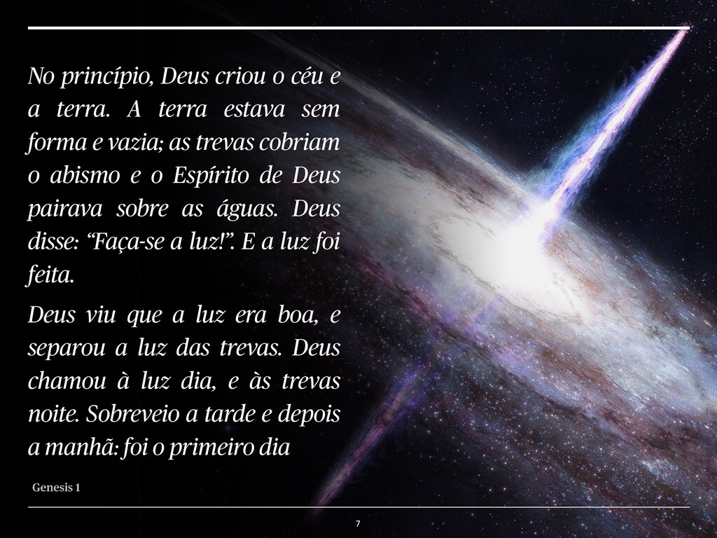 7 No princípio, Deus criou o céu e a terra. A t...