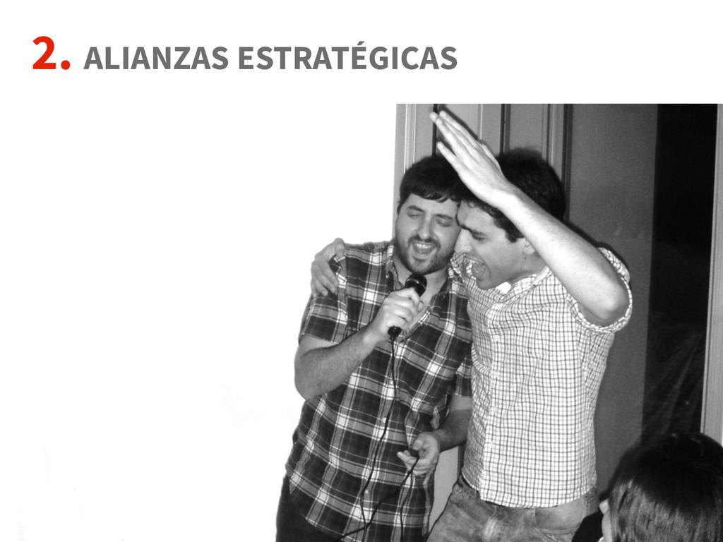 2. ALIANZAS ESTRATÉGICAS