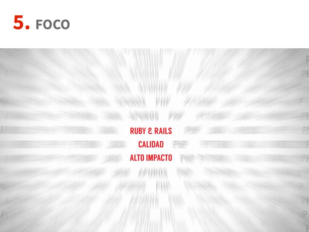 5. FOCO