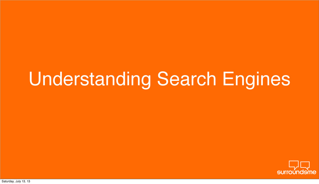 Understanding Search Engines Monday, August 12,...