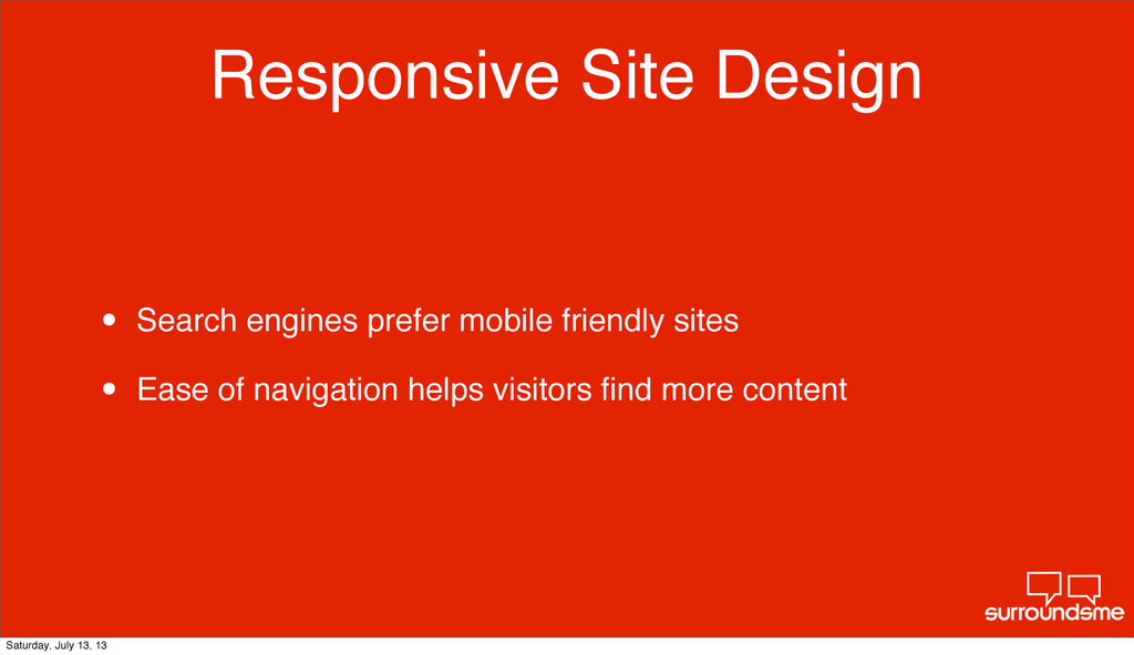 Responsive Site Design • Search engines prefer ...