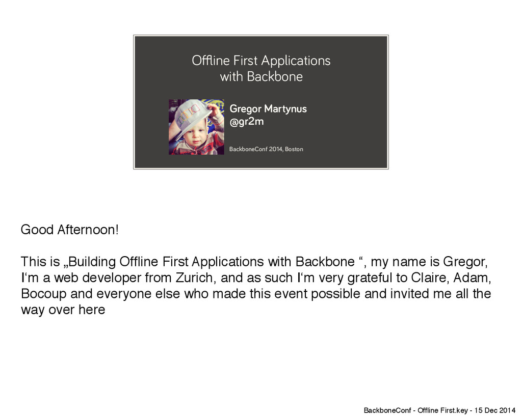 Offline First Applications with Backbone Gregor...