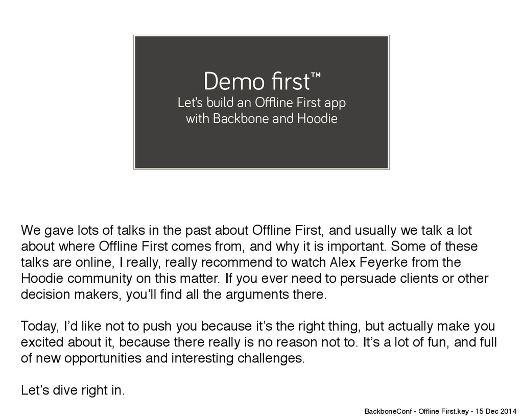 Demo first™ Let's build an Offline First app wit...
