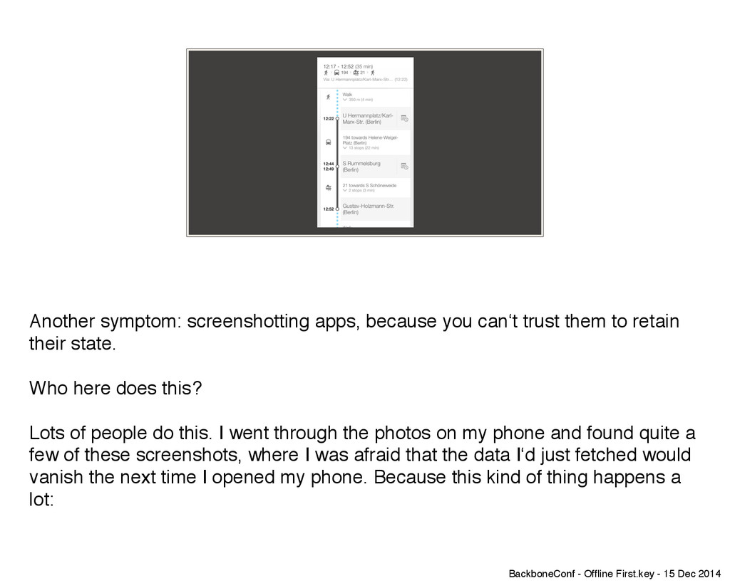 Another symptom: screenshotting apps, because y...