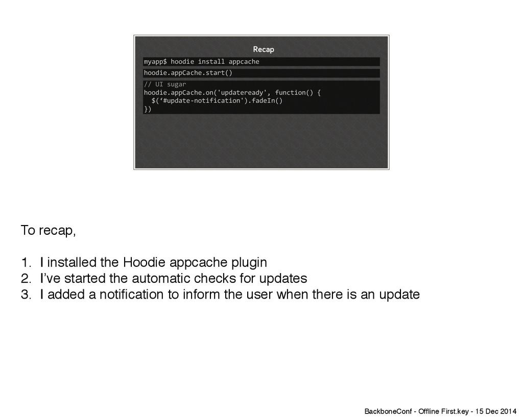 "myapp$""hoodie""install""appcache Recap hoodie.app..."
