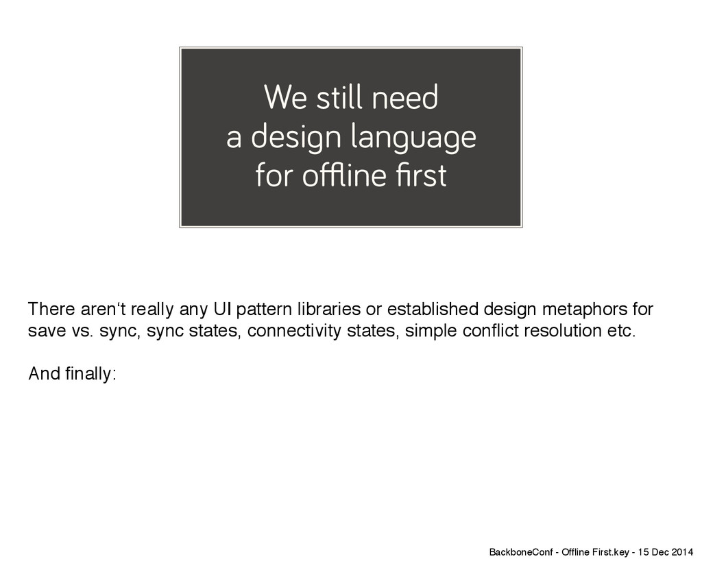 We still need a design language for offline firs...