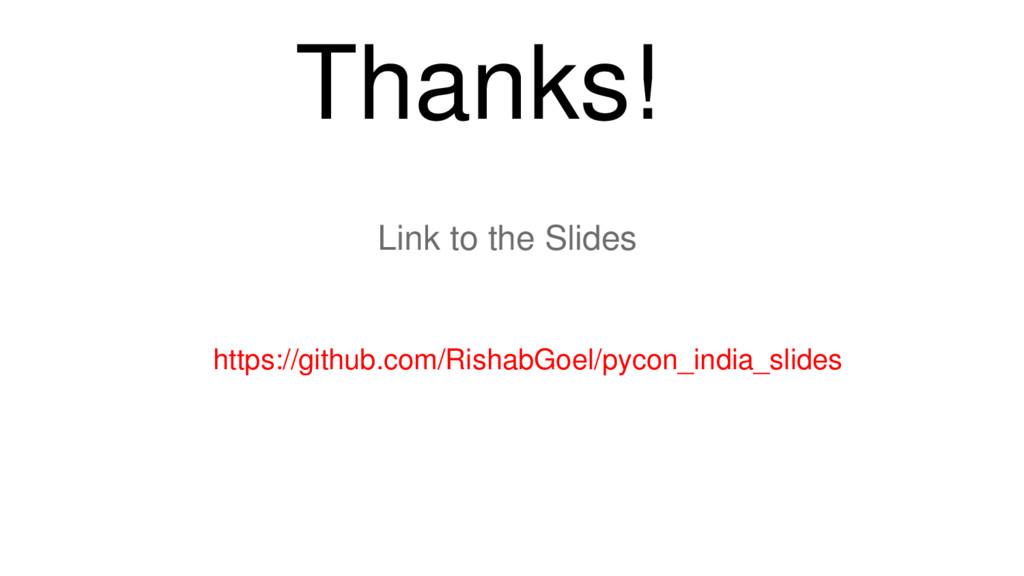 Thanks! Link to the Slides https://github.com/R...