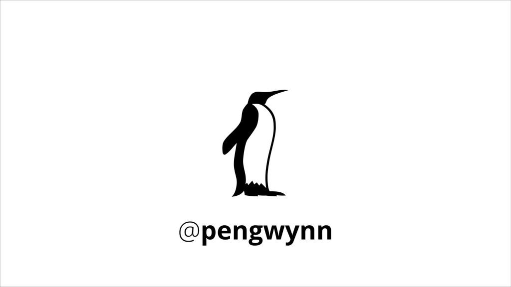 @pengwynn