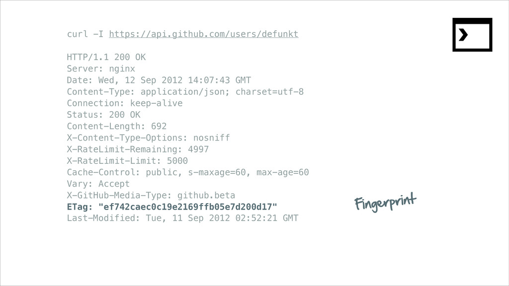 curl -I https://api.github.com/users/defunkt ! ...