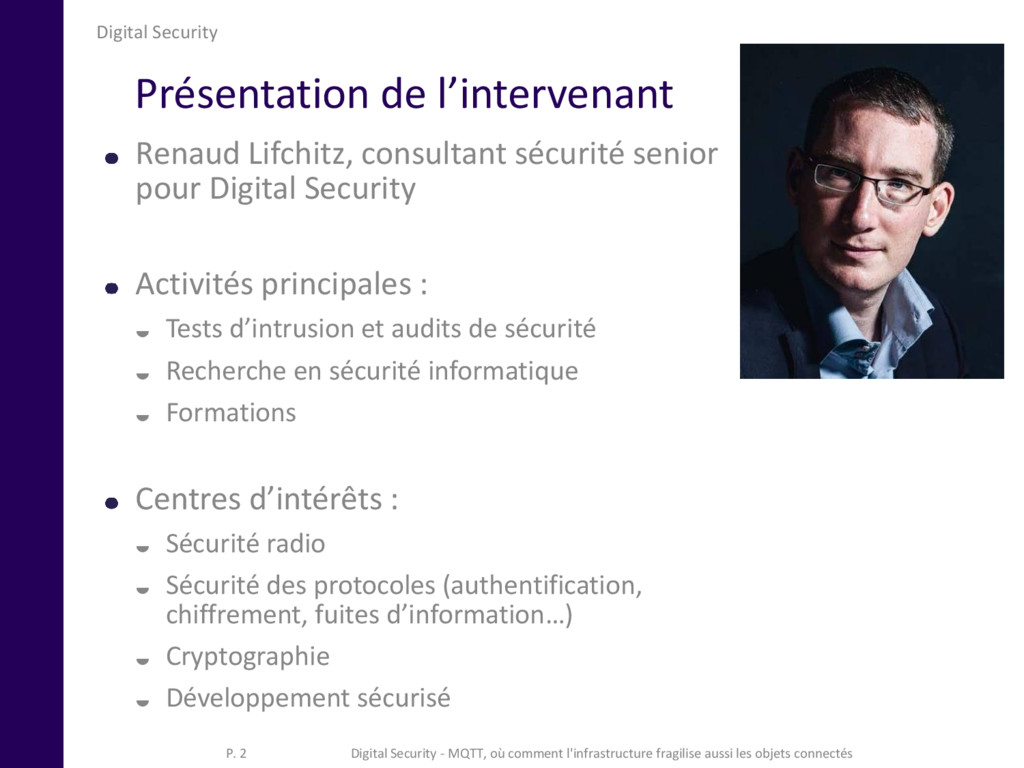 Digital Security Présentation de l'intervenant ...