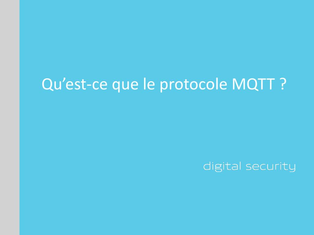 Qu'est-ce que le protocole MQTT ?