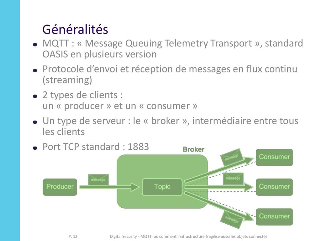 Généralités MQTT : « Message Queuing Telemetry ...