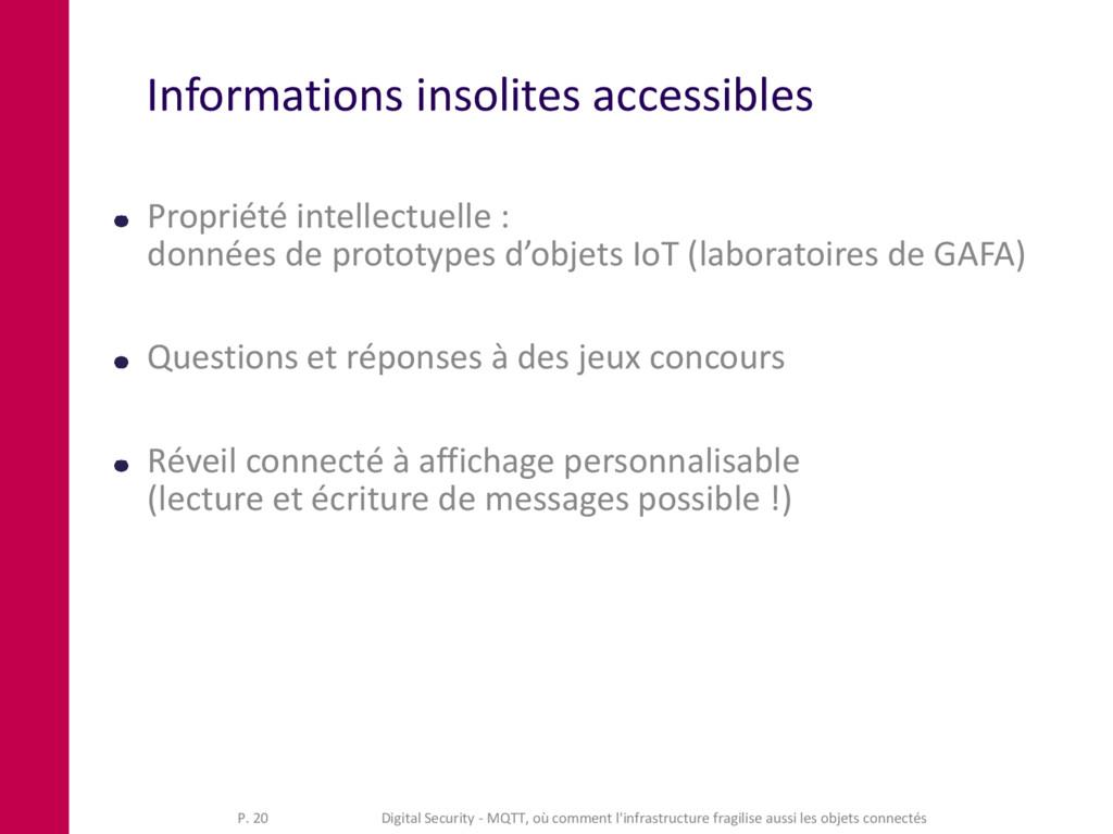 Informations insolites accessibles Propriété in...