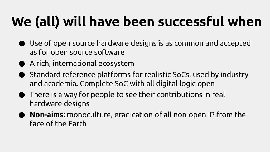 We (all) will have been successful when ● Use o...