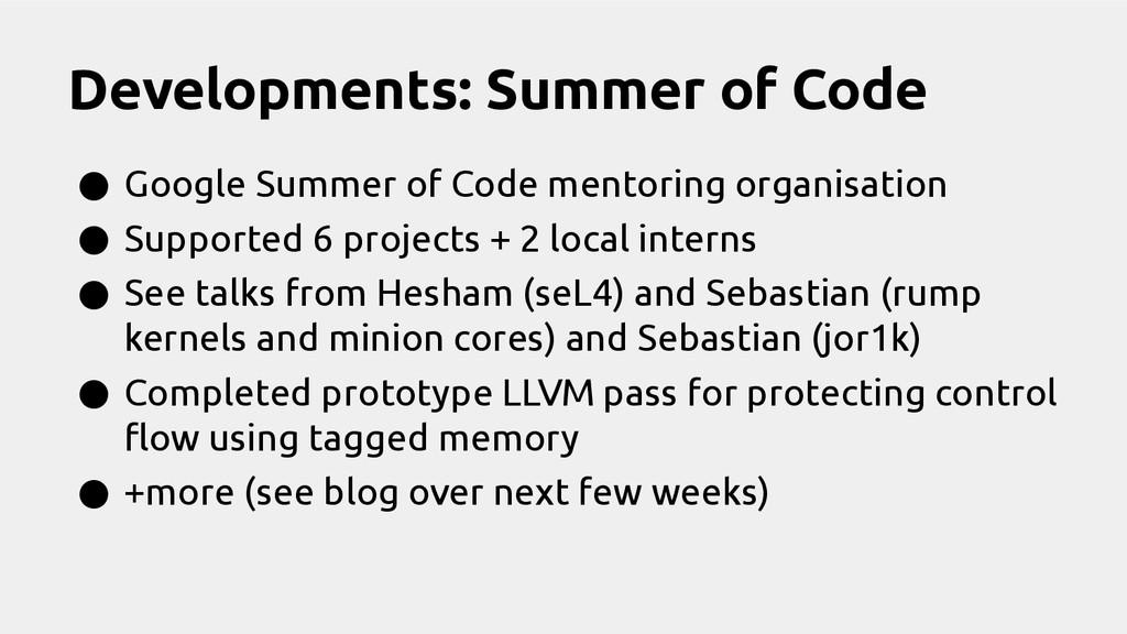 Developments: Summer of Code ● Google Summer of...