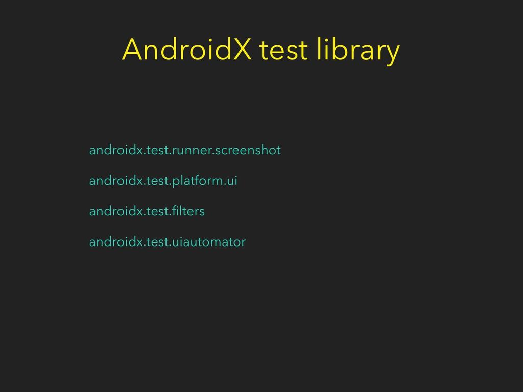 AndroidX test library androidx.test.runner.scre...