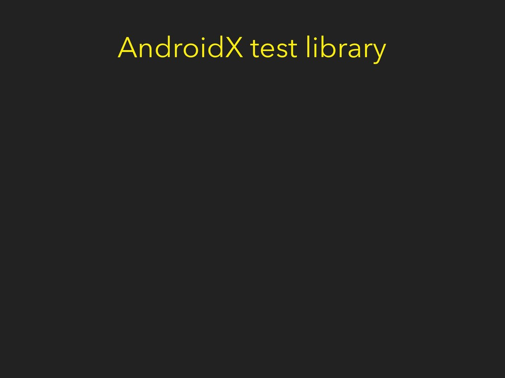 AndroidX test library