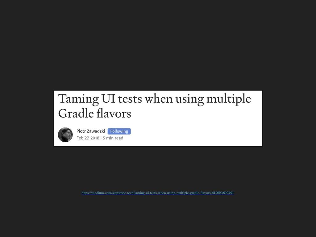 https://medium.com/stepstone-tech/taming-ui-tes...