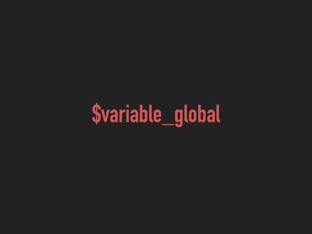 $variable_global