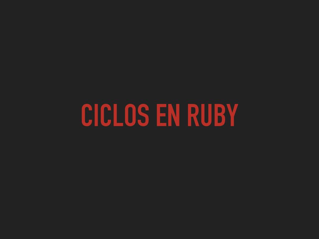 CICLOS EN RUBY