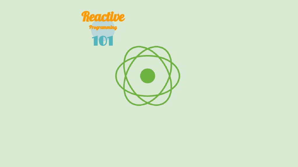 101 Reactive Programming