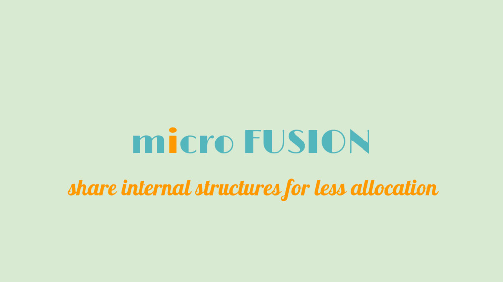 micro FUSION share internal structures for less...
