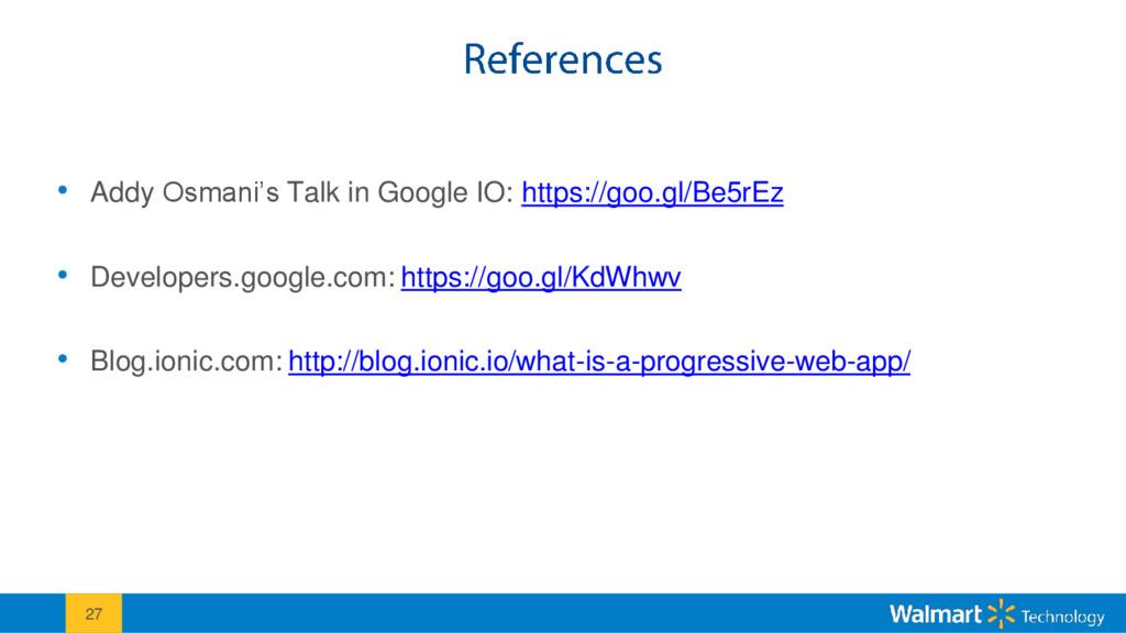 "• Addy Osmani""s Talk in Google IO: https://goo...."