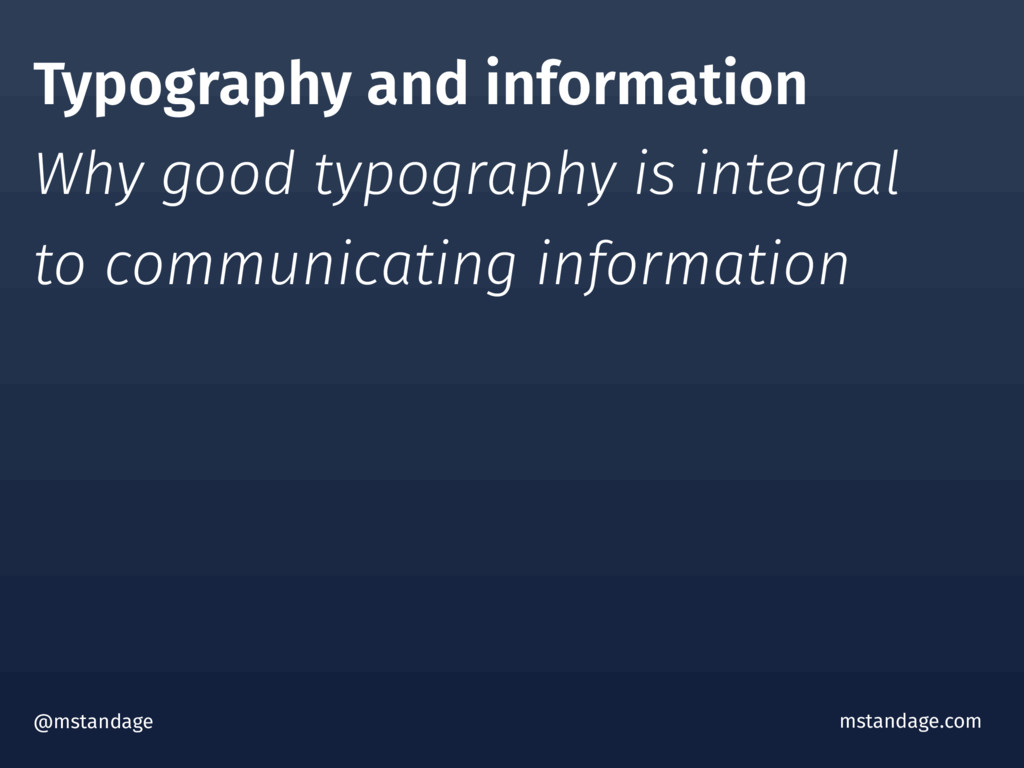 Typography and information Why good typography ...
