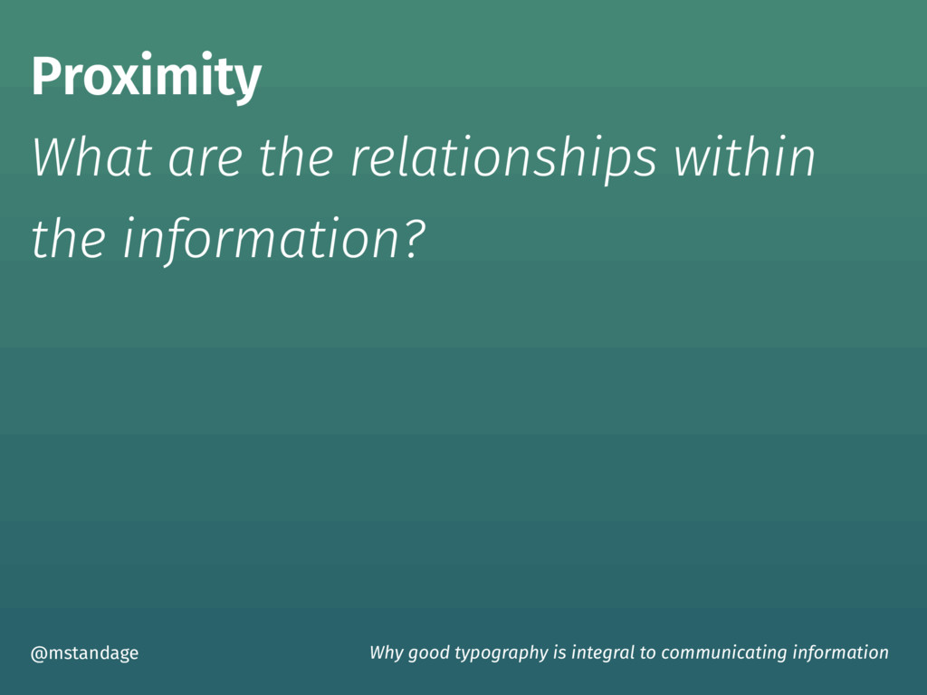 Proximity What are the relationships within  ...