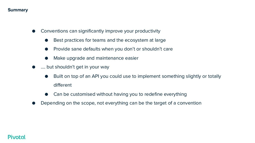 Summary ● Conventions can significantly improve...