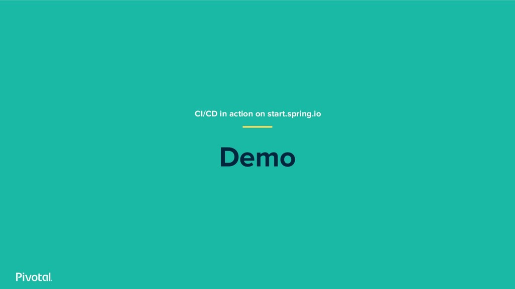 Demo CI/CD in action on start.spring.io