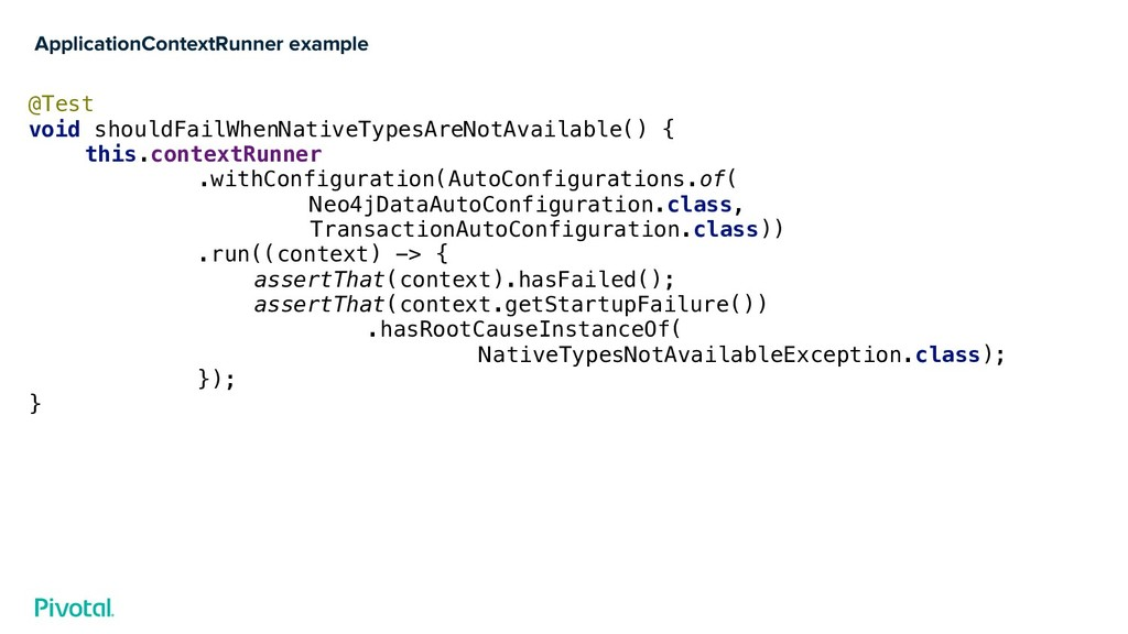 ApplicationContextRunner example @Test void sho...