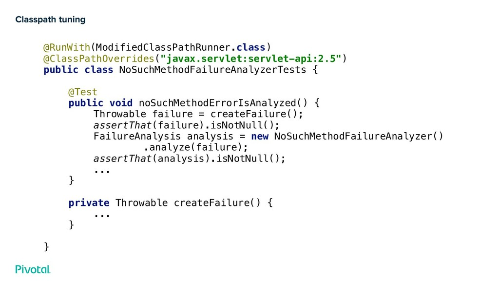 Classpath tuning @RunWith(ModifiedClassPathRunn...