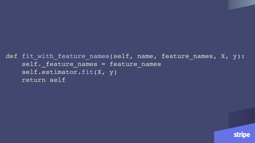 def fit_with_feature_names(self, name, feature_...