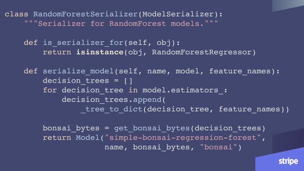class RandomForestSerializer(ModelSerializer): ...