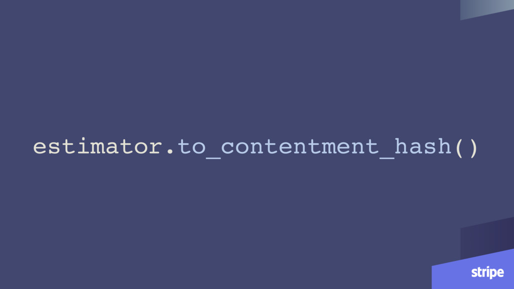 estimator.to_contentment_hash()