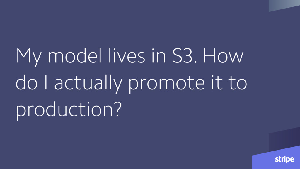 My model lives in S3. How do I actually promote...