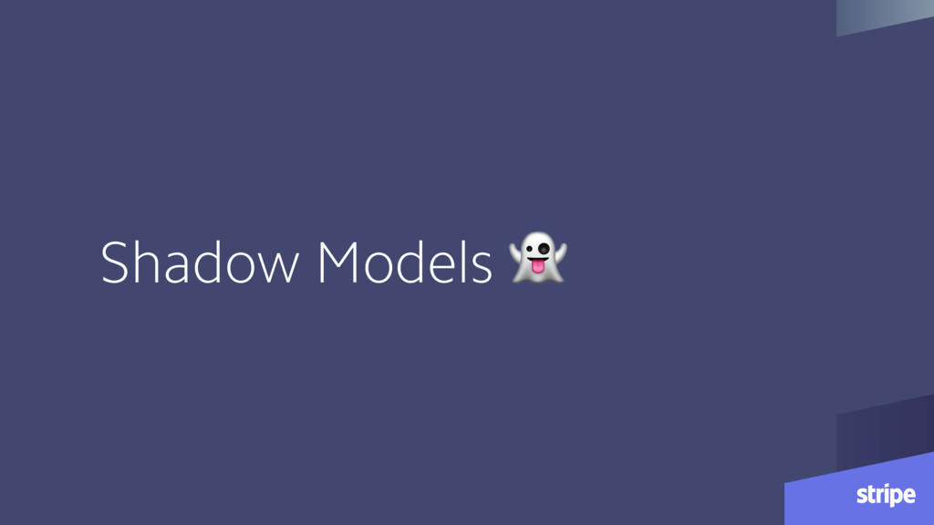 Shadow Models