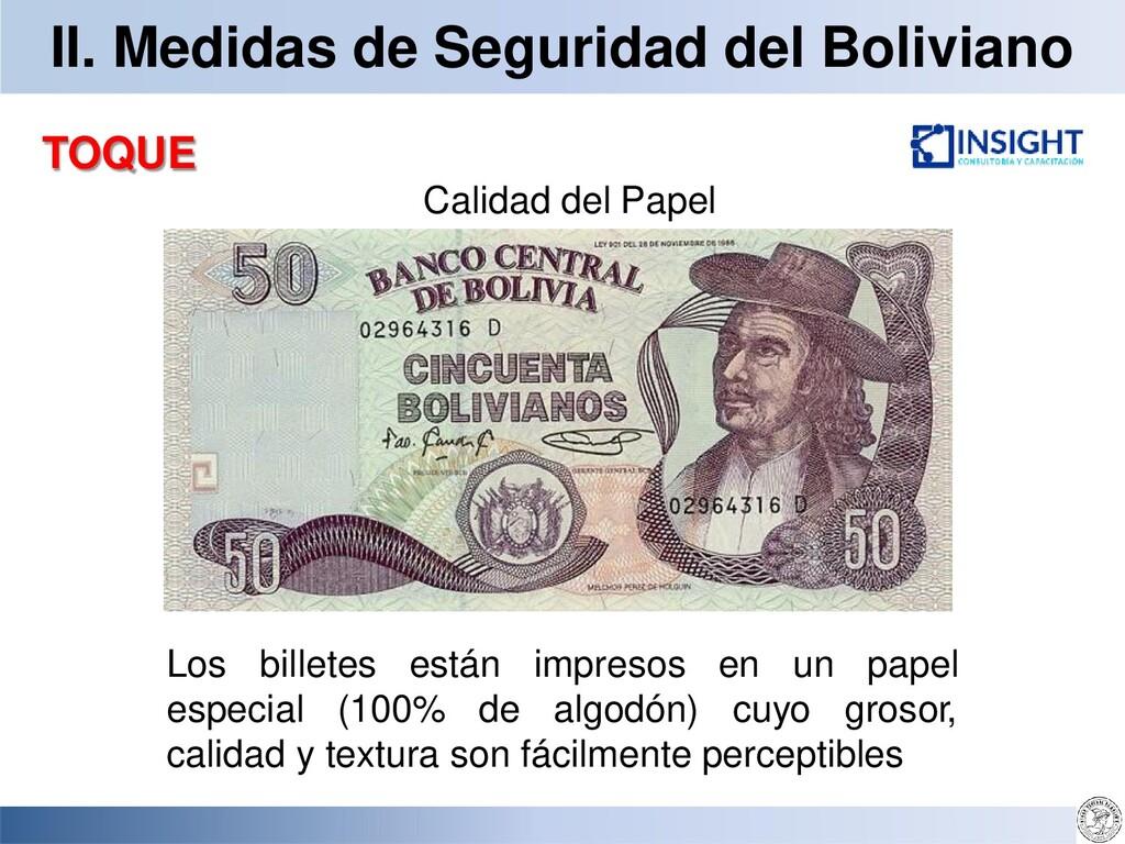 II. Medidas de Seguridad del Boliviano TOQUE Ca...