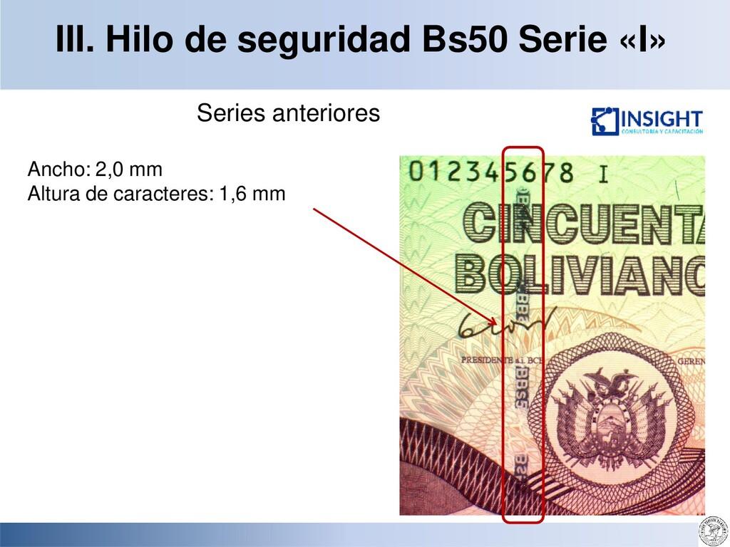 III. Hilo de seguridad Bs50 Serie «I» Series an...