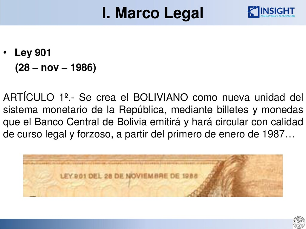 I. Marco Legal • Ley 901 (28 – nov – 1986) ARTÍ...