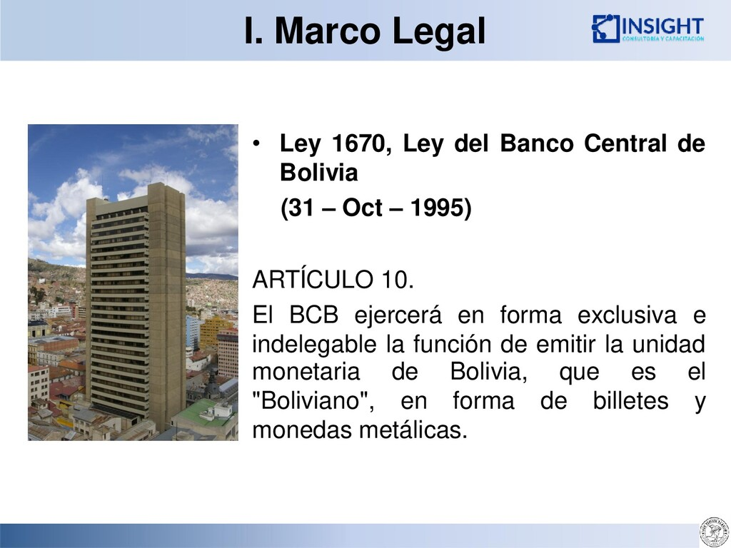 I. Marco Legal • Ley 1670, Ley del Banco Centra...