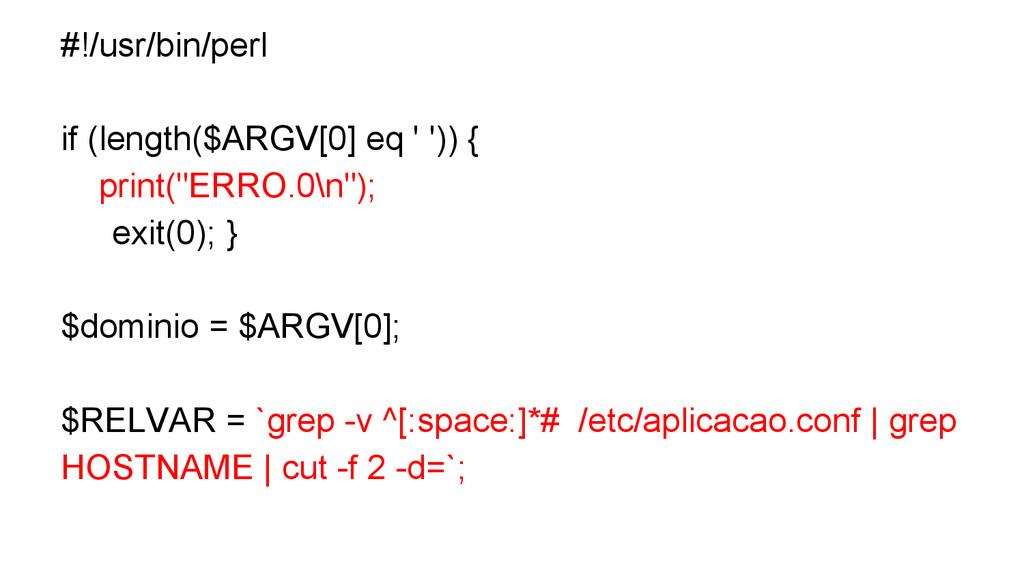 #!/usr/bin/perl if (length($ARGV[0] eq ' ')) { ...