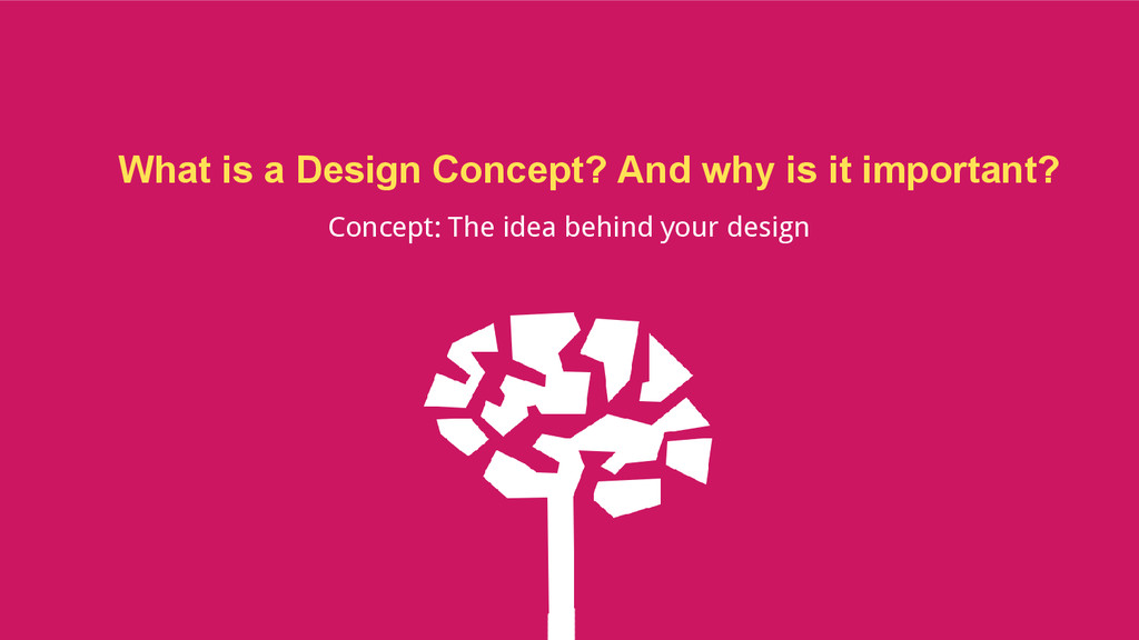 What is a Design Concept? And why is it importa...