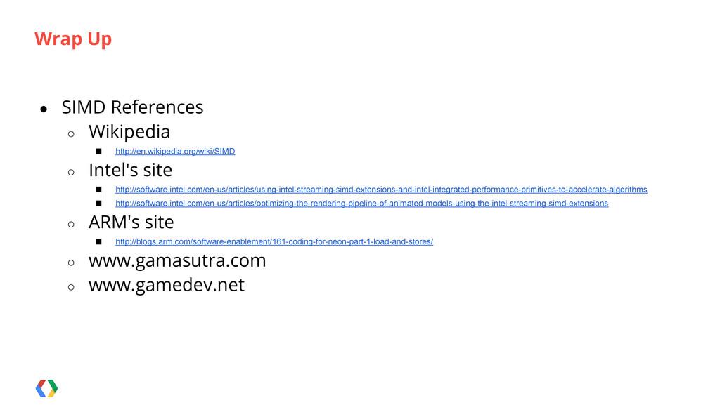 ● SIMD References ○ Wikipedia ■ http://en.wikip...